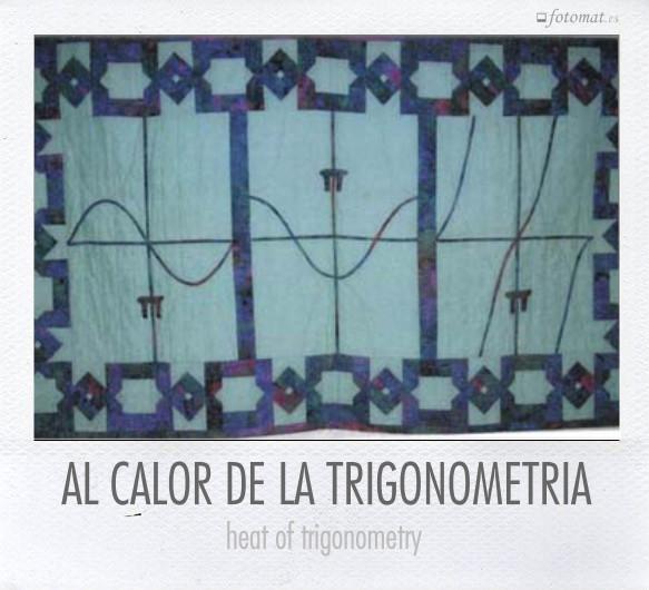 AL CALOR DE LA TRIGONOMETRIA