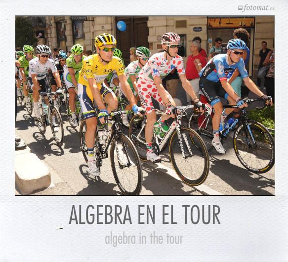 ALGEBRA EN EL TOUR