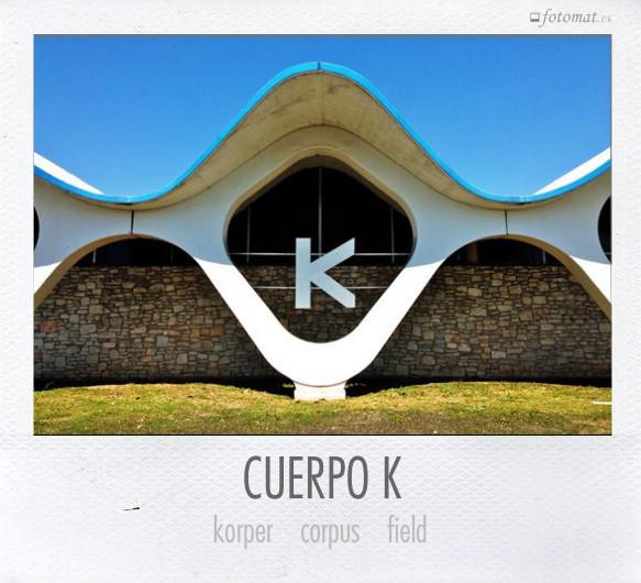 CUERPO K