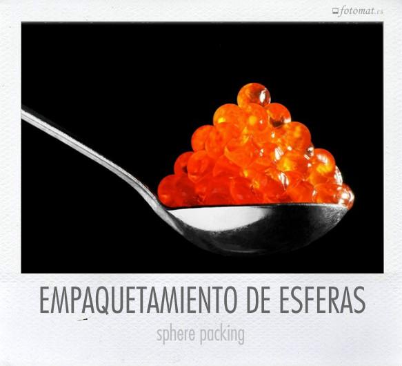 EMPAQUETAMIENTO DE ESFERAS