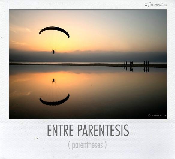 ENTRE PARÉNTESIS