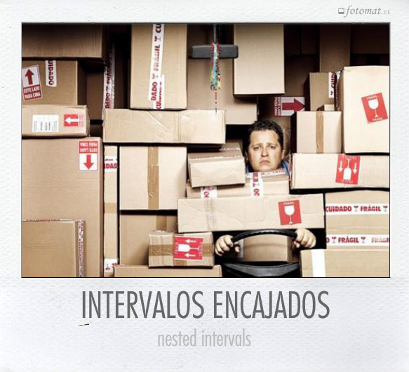 INTERVALOS ENCAJADOS