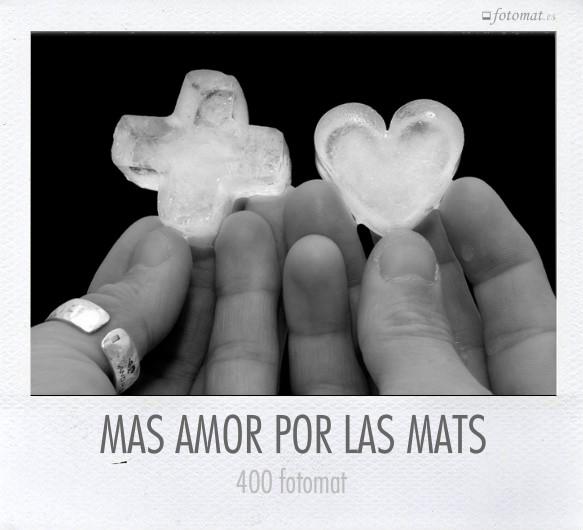 + AMOR POR LAS MATS