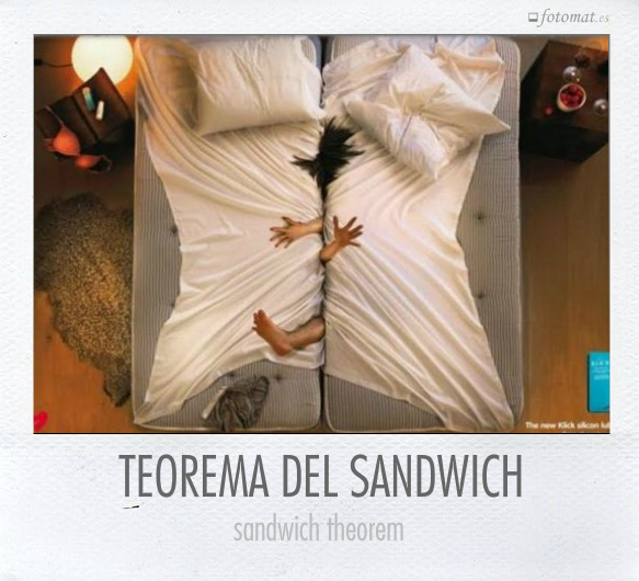 TEOREMA DEL SANDWICH